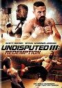 新品北米版DVD!Undisputed III: Redemption!<デッドロック IIの続編>
