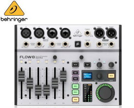 BEHRINGER/べリンガー FLOW 8 デジタルミキサー