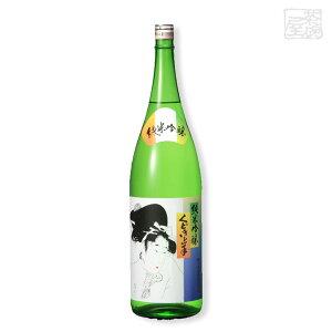 くどき上手 純米吟醸 1800ml 亀の井酒造 日本酒 山形県