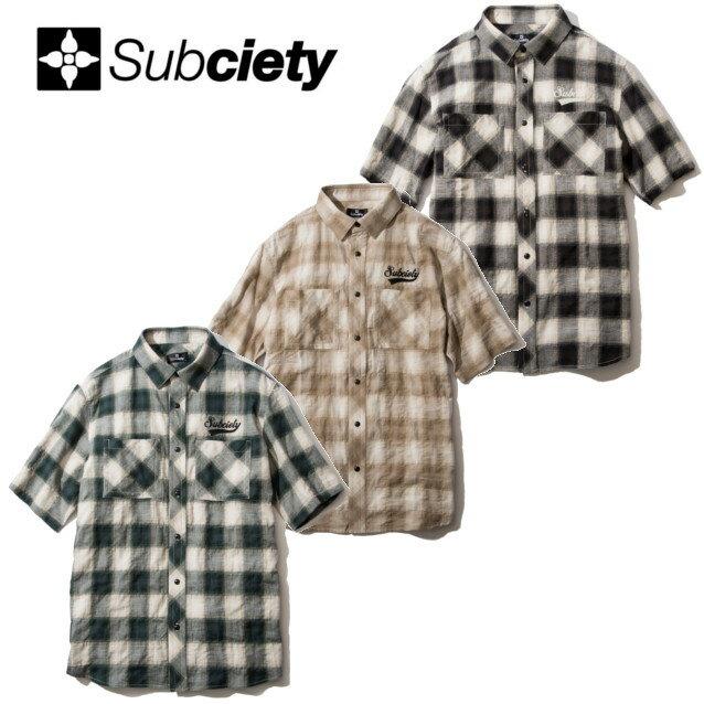 SUBCIETY サブサエティー CHECK SHIRT S/S GLORIOUS 半袖シャツ