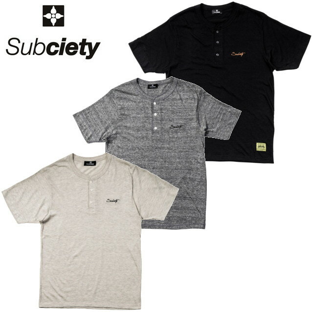 SUBCIETY サブサエティー HENLEY NECK S/S Praha Tシャツ
