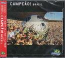 "THEWORLDSOCCERSONGSERIESVol.1""CAMPEaO!BRASIL""【CD】"