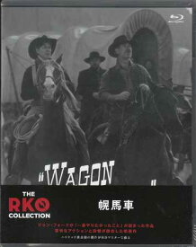 幌馬車 THE RKO COLLECTION 【Blu-ray】