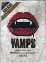 VAMPS LIVE 2010 BEAUTY AND THE BEAST ARENA 初回限定生産盤 【DVD】