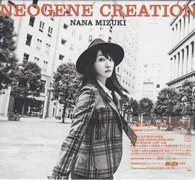 NEOGENE CREATION(初回限定盤/Blu-ray Disc付) / 水樹奈々