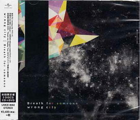 Breath for someone 初回限定盤 / wrong city 【CD、DVD】