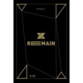 [本作ポスター+[Awakeポスター]各1計2枚(丸めて同梱)付] KNK(クナクン) / 『REMAIN (2nd mini 2016)