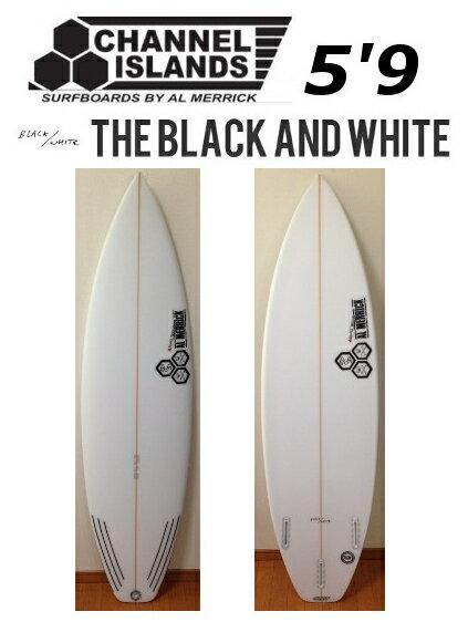 5'9 CHANNEL ISLANDS THE BLACK AND WHITE チャンネルアイランド ブラックアンドホワイト AL MERRICK アル・メリック サーフボード 送料無料★