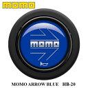 【正規品】MOMO ホーンボタン HB-20 MOMO ARROW BLUE(モモ アロー ブルー)センターリングなしステアリング専用ホー…