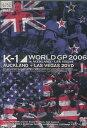 K-1 WORLD GP 2006 IN AUCKLAND + LAS VEGAS 1 2枚組【中古】