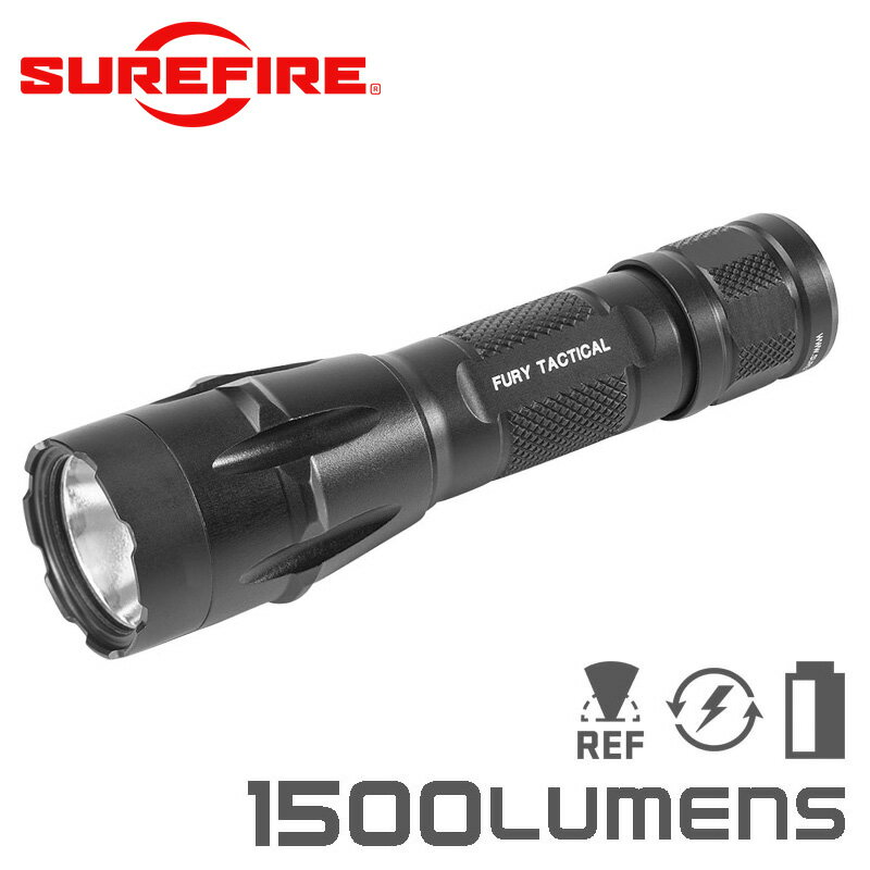 SUREFIRE シュアファイア FURY Dual Fuel Tactical LEDフラッシュライト / 1500ルーメン(FURY-DFT)【クーポン対象外】【父の日ギフト プレゼントに】