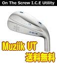 【激安・送料無料】Muziik On The Screw ICE TITAN UT フルチタン ユーティリティヘッド 単体 + カスタムシャフト装着可能 新品!