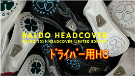 【激レア】BALDO バルド 2019 LIMITED EDITION ヘッドカバー DRIVER ドライバー用 新品!