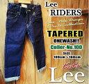 ★★【期間限定Sale!!】■ Lee RIDERSBASIC TAPEREDテーパードデニムパンツ*KIDSモデルワンウォッシュ(ONEWASH)62301-000(130ccm〜160cm)■