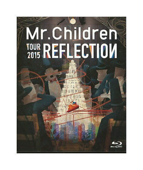 【中古】Blu-ray「 Mr.Children TOUR 2015 REFLECTION {Live&Film} 」ミスチル ミスターチルドレン