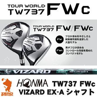 HONMA GOLF TOUR WORLD TW737 FWc Fairway wood VIZARD EX-A graphite shaft