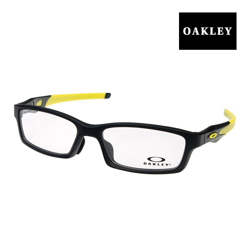 オークリー メガネ OAKLEY CROSSLINK アジアンフィット ジャパンフィット ox8118-0356