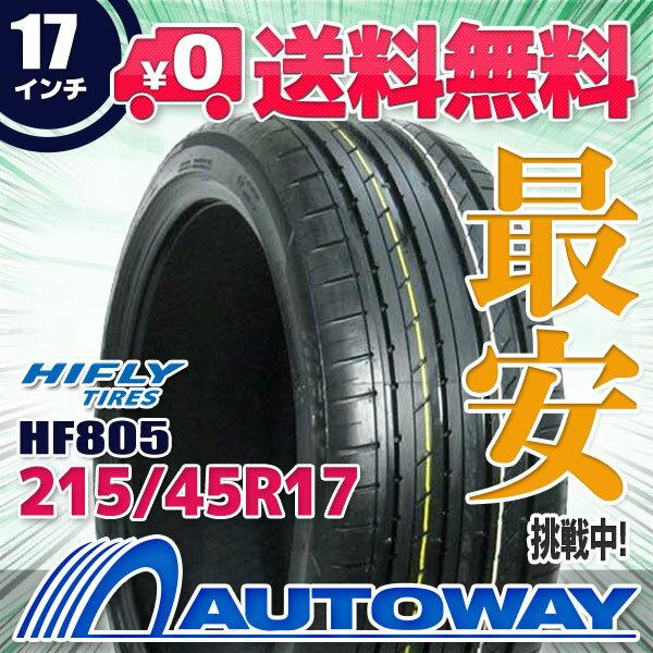 HIFLY (ハイフライ) HF805 215/45R17 【送料無料】 (215/45/17 215-45-17 215/45-17) サマータイヤ 夏タイヤ 単品 17インチ