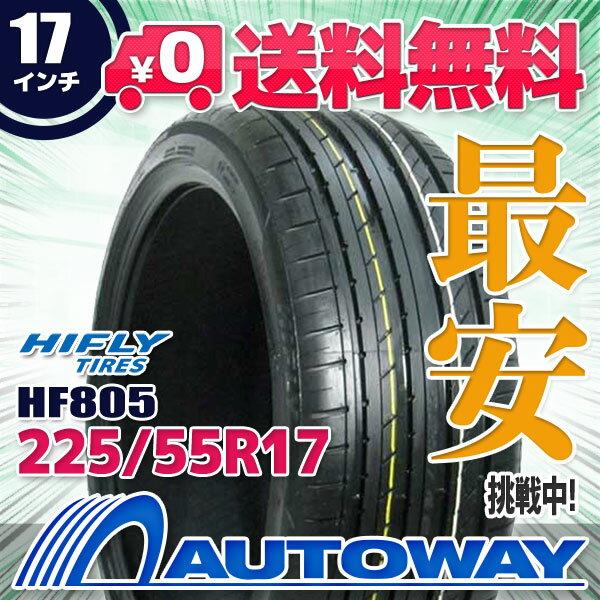HIFLY (ハイフライ) HF805 225/55R17 【送料無料】 (225/55/17 225-55-17 225/55-17) サマータイヤ 夏タイヤ 単品 17インチ