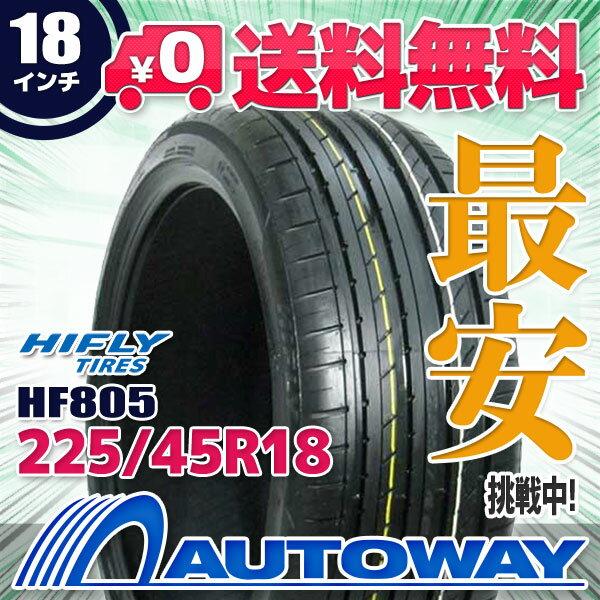 HIFLY (ハイフライ) HF805 225/45R18 【送料無料】 (225/45/18 225-45-18 225/45-18) サマータイヤ 夏タイヤ 単品 18インチ