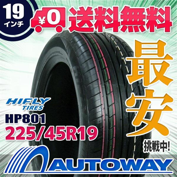HIFLY (ハイフライ) HP801 225/45R19 【送料無料】 (225/45/19 225-45-19 225/45-19) サマータイヤ 夏タイヤ 単品 19インチ
