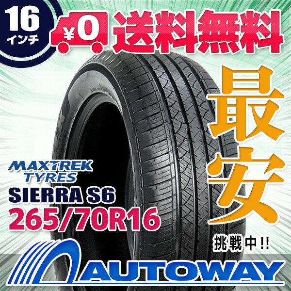 MAXTREK (マックストレック) SIERRA S6 265/70R16 【送料無料】 (265/70/16 265-70-16 265/70-16) サマータイヤ 夏タイヤ 単品 16インチ