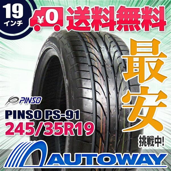 PINSO (ピンソ) PS-91 245/35R19 【送料無料】 (245/35/19 245-35-19 245/35-19) サマータイヤ 夏タイヤ 単品 19インチ
