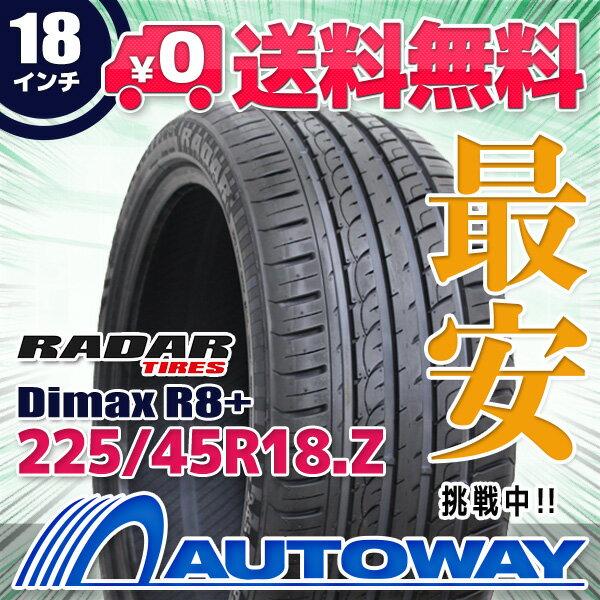 Radar (レーダー) Dimax R8+ 225/45R18 【送料無料】 (225/45/18 225-45-18 225/45-18) サマータイヤ 夏タイヤ 単品 18インチ
