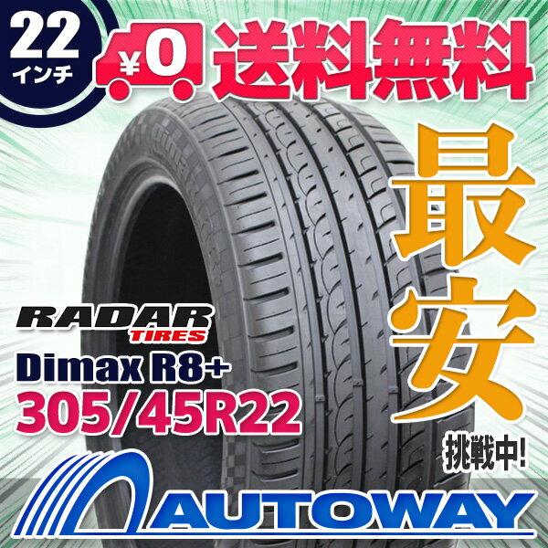 Radar (レーダー) Dimax R8+ 305/45R22 【送料無料】 (305/45/22 305-45-22 305/45-22) サマータイヤ 夏タイヤ 単品 22インチ