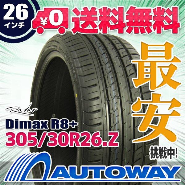 Radar (レーダー) Dimax R8+ 305/30R26 【送料無料】 (305/30/26 305-30-26 305/30-26) サマータイヤ 夏タイヤ 単品 26インチ
