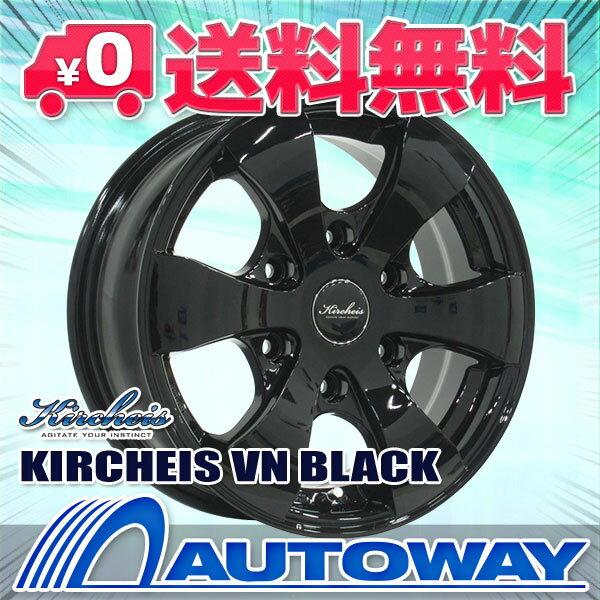【4枚セット】 KIRCHEIS VN 15x6.0 +33 139.7x6 BLACK 【送料無料】【ハイエース 200系】 インチサイズ:15インチ リム幅:6.0 オフセット:+33