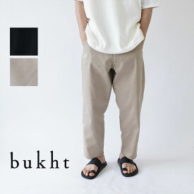 bukht / ブフト / パンツ / NEW BIG PANTS -KATSURAGI FAB / BE-32806