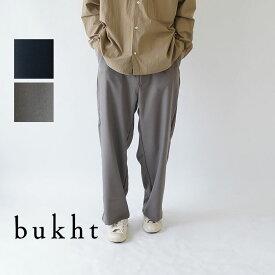 bukht / ブフト / パンツ / E/S TROUSERS / BV-45804