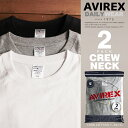 AVIREX 公式通販・DAILY WEAR   パックTシャツ 2枚入り ホワイト ブラック グレー クルーネックDAILY 2 PACK CREW NECK TEE