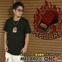 MAD BRO オリジナルTシャツ (2デザイン)K-1ファイター皇治監修ブランドTシャツ WORLD GP キックボクサー 世界ライト級王者 皇治軍団…