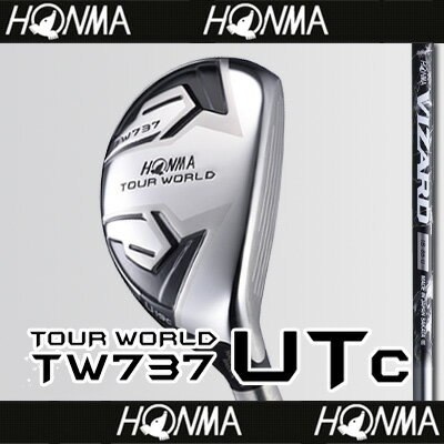 【■TW737/UTc(コンパクト)】【60%OFF】本間ゴルフ【日本仕様】TW737 UTc(コンパクト)ユーティリティVIZARD IB-Uカーボンシャフト【TOUR WORLD(ツアーワールド)】【2017年カタログ掲載モデル】