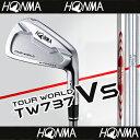 【■TW737/Vsアイアン】【59%OFF】本間ゴルフ【日本仕様】TW737 Vsアイアン(#5-#10/6本組)スチールシャフト【TOUR …