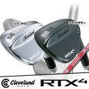 【RTX4/ブレード】【18年】クリーブランド【日本正規品】 RTX4 ウェッジ N.S.PRO MODUS3 TOUR 120スチール【10756】