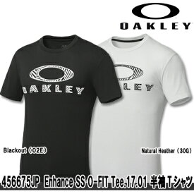 【17春夏】オークリー 456675JP Enhance SS O-FIT Tee.17.01 半袖Tシャツ【日本正規品】【09740】