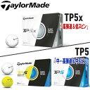 【17年】テーラーメイド TP5シリーズ(TP5X/TP5)ゴルフボール【日本仕様】 1ダース(12球)【TOUR PREFERRED(ツアー…