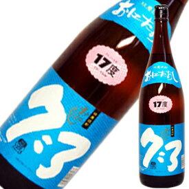 17度 【鬼倒 7:3】 1.8L