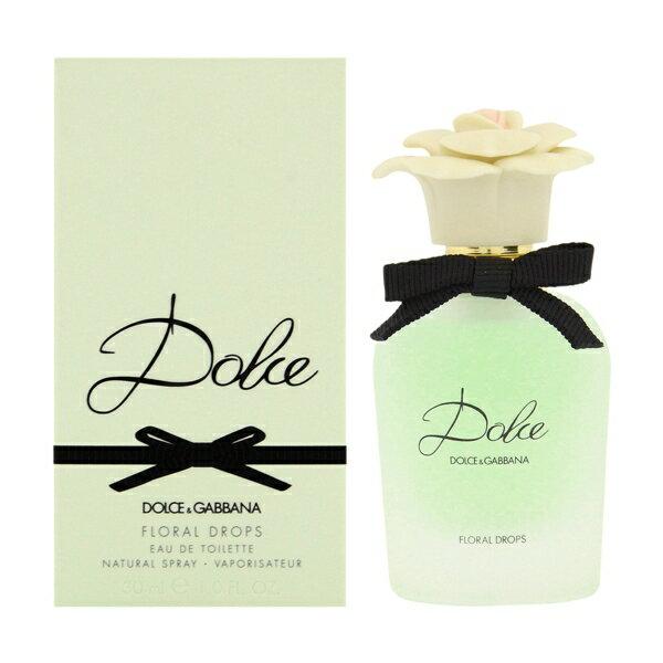 ドルチェ&ガッバーナ DOLCE & GABBANA ドルチェ フローラル ドロップス 30ml EDT SP 【あす楽対応】香水 レディース