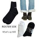 【クーポン最大1000円OFF】靴下/ハイソックス/クルーソックス【2020A/W】【ネコポス対応】ROSTER SOX【ロスターソックス】What's up RIBLadies(23〜25cm)・M