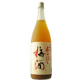 梅乃宿 あらごし梅酒 1800ml 【奈良県/梅乃宿酒造】