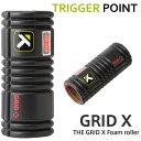 トリガーポイント フォームローラー グリッド X フォームローラー Trigger Point THE GRID X Foam roller BLACK ブラッ...