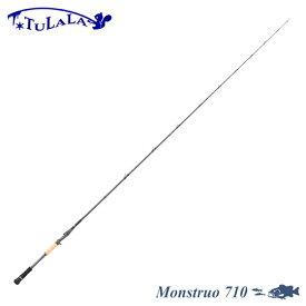 ツララ モンストロ 710 リニューアルモデル TULALA MONSTRUO