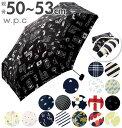 50cm 折りたたみ傘 53cm 6本骨 w.p.c WPC 好評 晴雨兼用傘 レディース シンプル おしゃれ かわいい グラスファイバー…