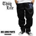 THUGLIFE / サグライフ ロングパンツ THUG JAIL PANTS / ブラックB系 HIPHOP アウトロー メンズ ファッション チノパン ワークパンツ …