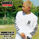 BADASS SW ロンt ホワイト 白 メンズ 無地 ファッション ヒップホップ 衣装 ストリート系 ファッション 綿100 レディース カットソー …