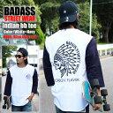 ベースボールTシャツ BADASS バダス 7分袖Tシャツ ネイティブ インディアン BASEBALL TEE ホワイト×ネイビー メンズ 長袖 無地 ファッ…